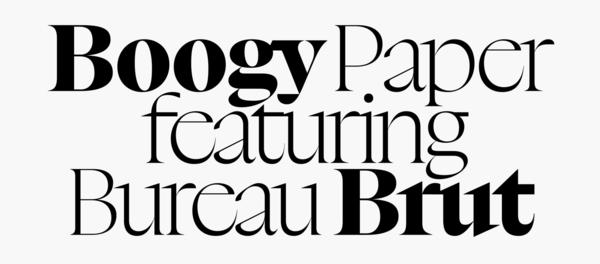 Boogy Brut (Boogy Paper & Bureau Brut)