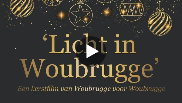 WOUBRUGGE - Voor wie het heeft gemist; de kerstfilm Licht in Woubrugge (video)