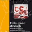Centres sociaux et culturels : création de lien social, tensions et enjeux - Empan, n°120 (2020)