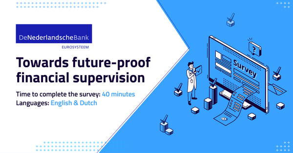 Survey by DNB: Towards Future-Proof Financial Supervision