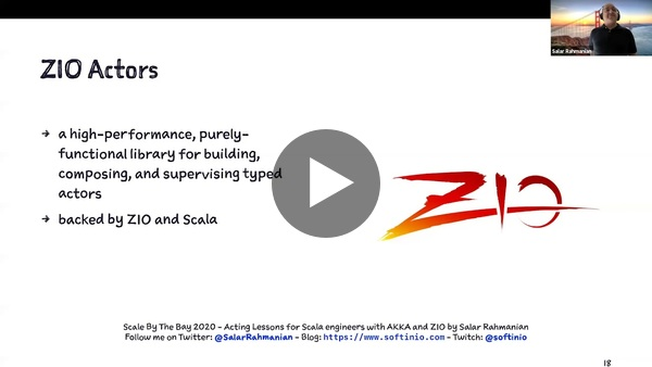 Salar Rahmanian, Acting Lessons for Scala Engineers with Akka and ZIO