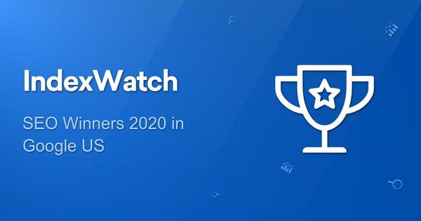 IndexWatch 2020 - SEO Winners in Google US - SISTRIX