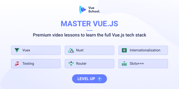 Mastering JS is sponsored by Vue School, check out their Vue courses!