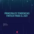 Principales tendencias Fintech para el 2021