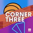 Corner Three   Podcast on Spotify