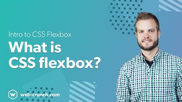 Intro to CSS Flexbox - What is CSS flexbox?
