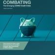 Combating The Emerging COVID Credit Crisis