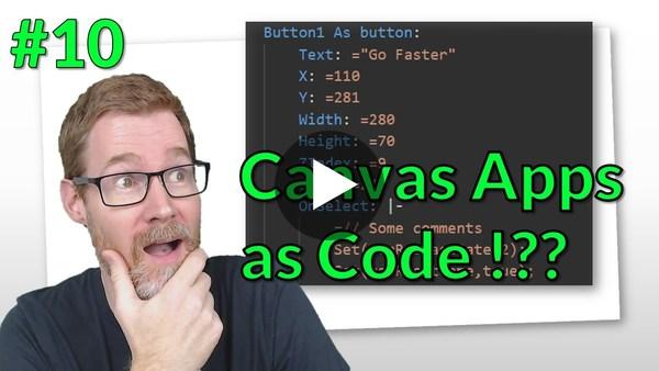 Bonus Video!   Canvas Apps As Code??!  Power Platform Unpacked #10