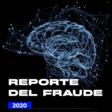 Reporte del Fraude 2020