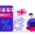 TVA & Brexit, ce qui change pour les commerçants