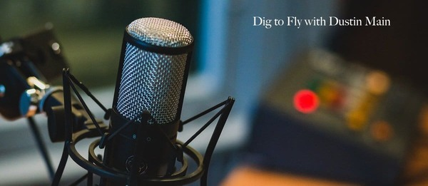 How to Deal with Perfectionism with Dustin Main - Dig to Fly