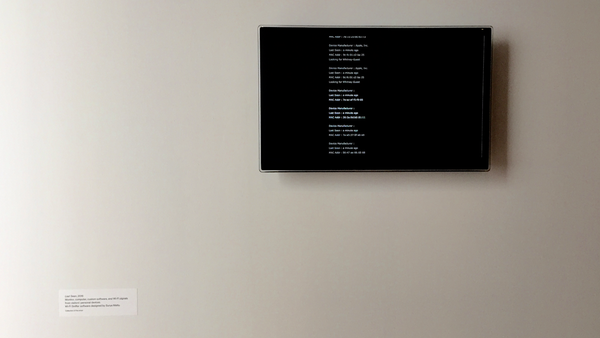 A screen showing Wi-Fi signals with personal identifiers from exhibit visitors' personal devices, part of a Lisa Poitras 2016 show at the Whitney Museum of Art in New York City.