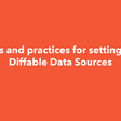 Tips And Practices For Setting Up Diffable Data Sources