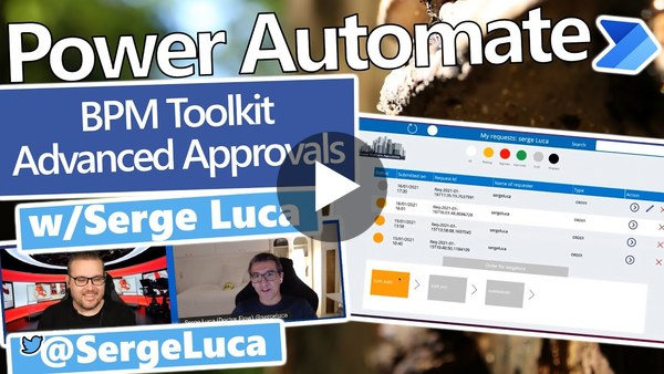 Power Automate BPM Toolkit - Advanced Approvals