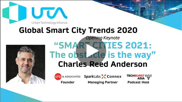 Charles Reed Anderson - Smart Cities 2021: The Obstacle is the way