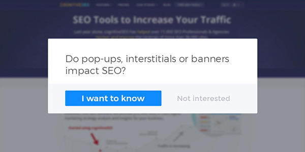 Those Pesky Call To Action Overlays Can Hurt Your Google Rankings
