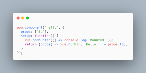 You can define a mounted hook and a render function in the `setup()` hook