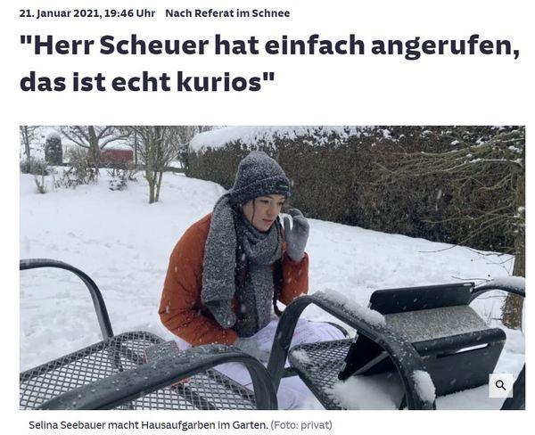 """Die """"Süddeutsche Zeitung"""" berichtet über eine Schülerin in Bayern, die wegen des schlechten Internets zu Hause ihr Referat im Garten im Schneegestöber halten musste. Lief aber ganz gut - Note zwei. Und der zuständige Bundesminister hat auch noch angerufen und kümmert sich jetzt persönlich um Breitbandanschluss im Dorf. Und da sage mal noch jemand was gegen Homeschooling. Oder dass der Breitbandausbau nicht vorangeht."""