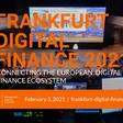 Frankfurt Digital Finance - 3rd February