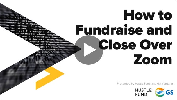 How to Fundraise and Close over Zoom