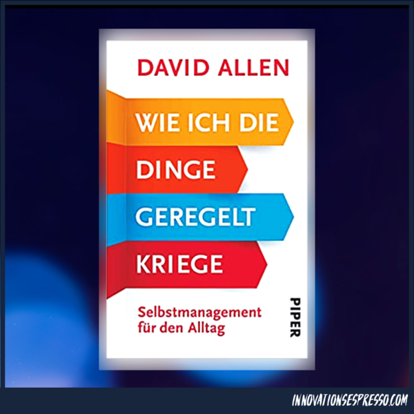 Die GTD Bibel von David Ellen.