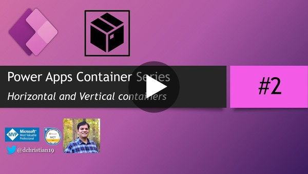 Power Apps Container Series Part 2: Horizontal & Vertical Containers
