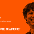 057 – How to Design Successful Enterprise Data Products When You Have Multiple User Types to Satisfy | Designing for Analytics (Brian T. O'Neill)