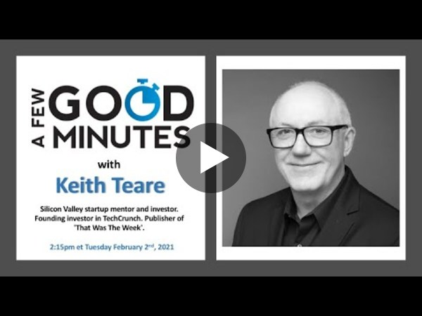 A Few Good Minutes with Keith Teare