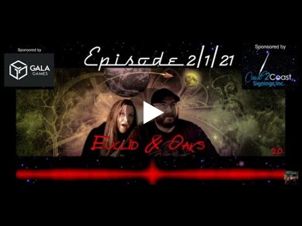 Euclid & Oaks 2.0 - Episode: 2/1/21