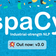 Release v3.0.0: Transformer-based pipelines, new training system, project templates, custom models, improved component API, type hints & lots more · explosion/spaCy · GitHub