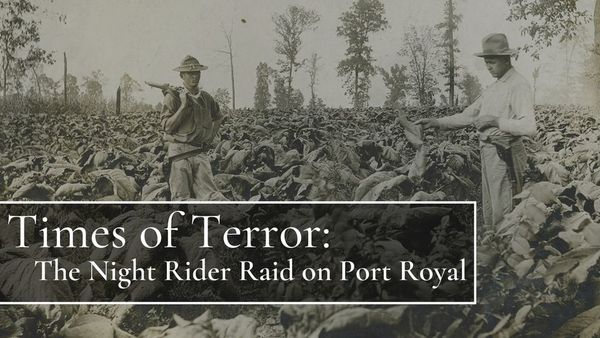Times Of Terror: The Night Rider Raid on Port Royal