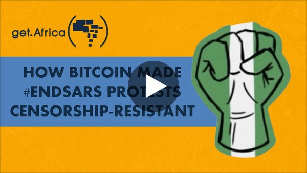 How Bitcoin Made #EndSARS Protests Censorship-Resistant