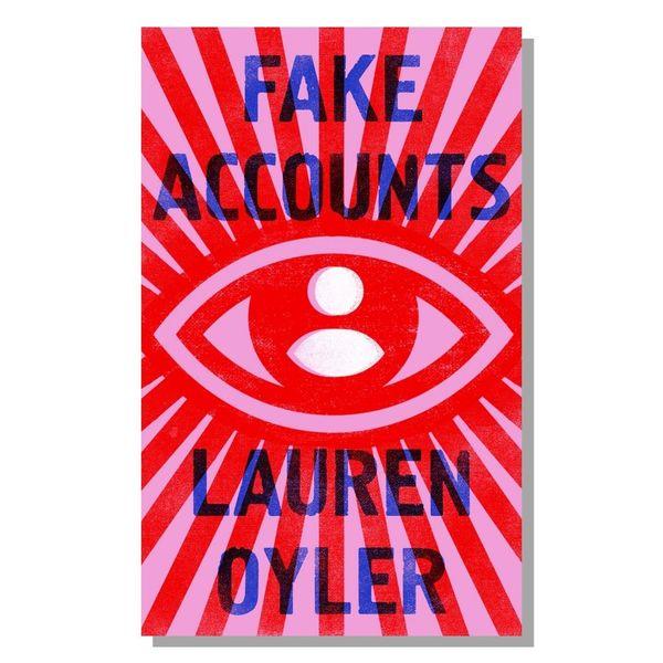 📚 Fake Accounts by Lauren Oyler