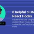 8 helpful custom React Hooks   Ben Ilegbodu