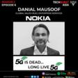 5G is Dead, Long Live 5G!