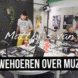 Ouwehoeren over muziek met Matthijs (NL)