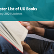Monster List of UX Books: February 2021 Updates
