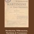 Martinezism, Willermozism, Martinism and Freemasonry