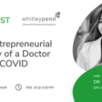 The Entrepreneurial Journey of a Doctor during COVID   Meetup