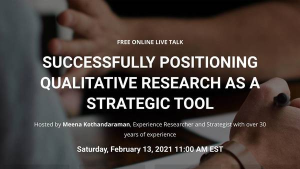 Register for a free Talk on - Successfully positioning qualitative research as a strategic tool