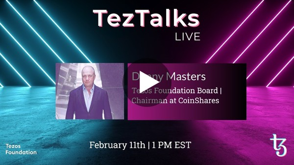 TezTalks Live #21 - Danny Masters