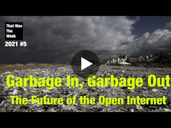 Garbage In, Garbage Out. The Future of the Open Internet