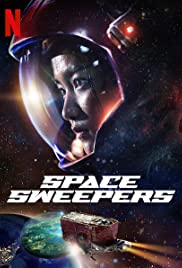 Space Sweepers. On Netflix. Rated 7/10.
