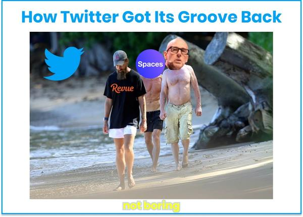 How Twitter Got Its Groove Back - Not Boring by Packy McCormick