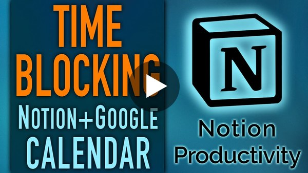 Time Blocking with Google Calendar + Notion PPV Daily Plan