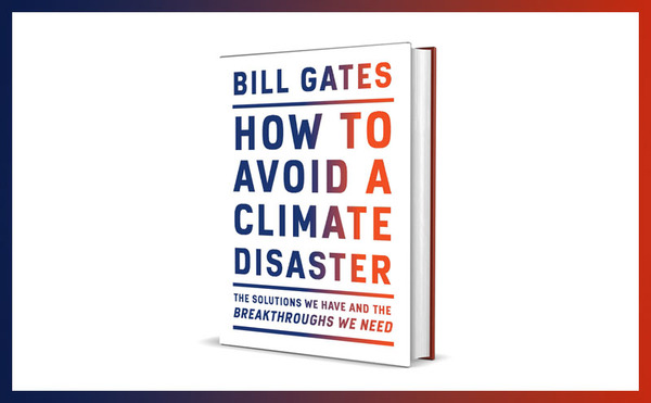 A few details about my new climate book | Bill Gates