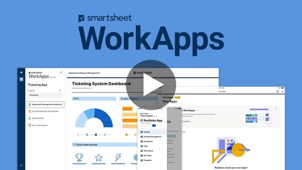 Smartsheet WorkApps | No Code Applications