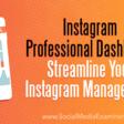 Instagram Professional Dashboard: Streamline Your Instagram Management