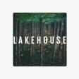 Lakehouse by Lakehouse | Apple Music