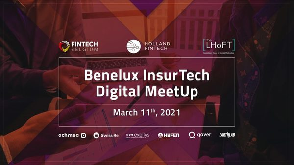 Benelux InsurTech Digital Meetup - 11th March